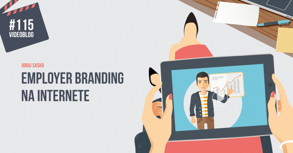 BE VISIBLE! videoblog – #115 Employer branding na internete