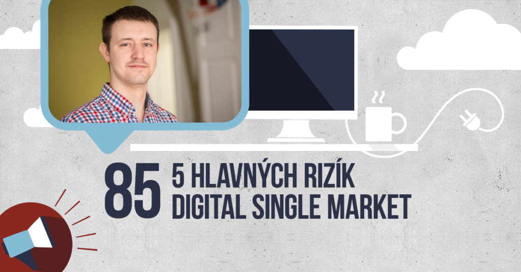 BE VISIBLE! videoblog #85 – 5 hlavných rizík Digital Single Market